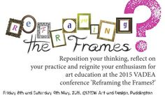 Visual arts The Frames - VADEA.org.au The 2015 annual conference!