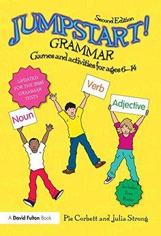 Jumpstart! Grammar: Games and activities for ages 6 - 14 eBook: Pie Corbett, Julia Strong: Amazon.ca: Kindle Store