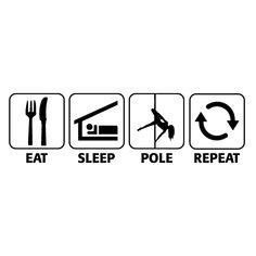 eat sleep pole dance - Cerca con Google