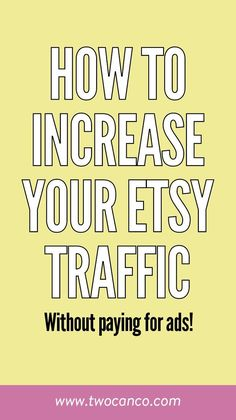 How to Increase your Etsy Traffic (for free!) Making Money So steigern Sie Ihren Etsy-Traffic, ohne Craft Business, Creative Business, Business Tips, Online Business, Business Entrepreneur, Entrepreneur Ideas, Business Journal, Business Motivation, Party Kit