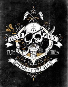 Dead Men from the Bottom of the Sea... Arrgggh, then ye be talkin' 'bout Davey Jones Locker, ye scurvy dog.  Avast!  Pirates!