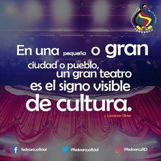 El  Teatro  es.  #fedoarcu #arte #cultura #RD #musica #literatura #cine #arquitectura #pintura #danza #baile #teatro #ministeriodecultura #fedoarcuRD #belleza #emociones #sensacion  #felizlunes  #bendiciones