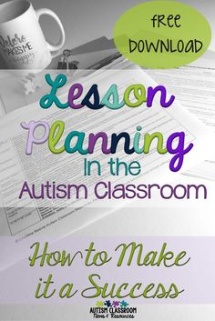 I think we can all agree that lesson planning in the autism or special education classroom is complicated.  Here are some tips of why it is important and how to make it easier. via @drchrisreeve