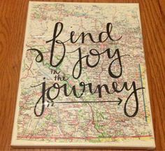 Find Joy in the Journey Map Travel Canvas Quote door kalligraphy The Journey, Map Crafts, Map Globe, Canvas Quotes, Crafty Craft, Crafting, Finding Joy, Travel Quotes, Diy Art