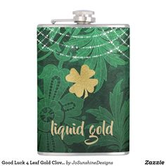 Shop Good Luck 4 Leaf Gold Clover Saint Patrick's Flask created by JoSunshineDesigns. 4 Leaves, St Patrick's Day Gifts, Liquid Gold, Good Luck, St Patricks Day, Flask, Best Gifts, Saints, Saint Patrick