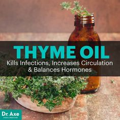 Thyme oil - Dr. Axe