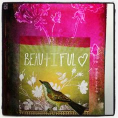 'Beautiful' © kass hall 2012 www.kasshall.com #dylusions #artjournal