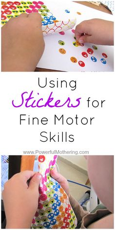 Using Stickers for Fine Motor Skills Stickers are a great medium to use for fine motor activities as well a great many other things. (Includes a tip on how to make removing stickers off the paper for toddlers!) from PowerfulMothering… Toddler Fine Motor Activities, Motor Skills Activities, Art Therapy Activities, Gross Motor Skills, Toddler Learning, Preschool Learning, In Kindergarten, Preschool Activities, Differentiated Kindergarten