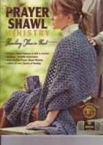 Totally wild about crocheting prayer shawls!