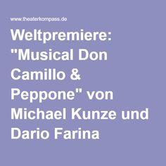 """Weltpremiere: """"Musical Don Camillo & Peppone"""" von Michael Kunze und Dario Farina Weltpremiere am Theater St.Gallen"""