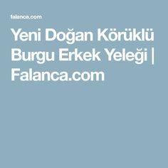 Yeni Doğan Körüklü Burgu Erkek Yeleği | Falanca.com
