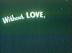 without love, can you imagine it? Out Of Touch, Retro Aesthetic, Quote Aesthetic, Les Sentiments, Pics Art, New Wall, Looks Cool, Vaporwave, Slytherin