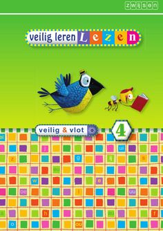 Veilig leren lezen - veilig & vlot zon kern 4 selectie by Uitgeverij Zwijsen - issuu
