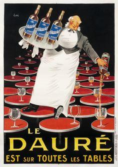 Vin Le Dauré est sur toutes les tables. Alcohol Vintage poster / vieille affiche publicitaire d'alcool. Drink ads.
