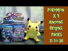 Pokemon XY Ancient Origins Opening Packs 31 to 36 - YouTube