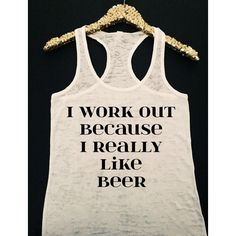 I Workout Because I Really Like Beer Workout Tank Top Racerback... ($23) ❤ liked on Polyvore featuring black, tanks, tops and women's clothing