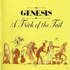 Genesis A Trick of the Tail 1976 Full Album. (This is my favorite Album by Genesis. Iconic Album Covers, Greatest Album Covers, Rock Album Covers, Classic Album Covers, Top 100 Albums, Great Albums, Peter Gabriel, Phil Collins, Playlists