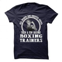 Awesome Shirt For Boxing Trainer Woman - #design t shirt #funny hoodies…