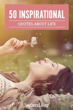 When you need a pick-me-up, these quotes about life will turn your day around. Whatever situation you're in, these quotes about life will motivate you, inspire you, and we'll be honest, might make you tear up a bit. #quotes #funny #inspirationalquotes #quotesaboutlife #southernliving Inspiring Quotes About Life, Inspirational Quotes, Best Quotes, Life Quotes, Southern Sayings, Good Motivation, Strong Feelings, Life Decisions, Choose Love