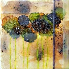 Thea Haubrich   April Showers   encaustic  mixed media on clayboard /sm (my instructor that got me interested in encaustic)