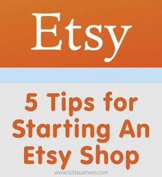 5 Tips for Starting An Etsy Shop - Thinking Outside The Sandbox