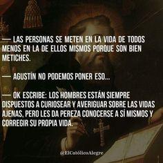 San Agustín tenía el favor de Dios pero quería ganarse a la gente. | 16 Frases célebres que esconden un oscuro secreto