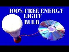 100% Free Energy Light Bulbs From Solar Cell CD Flat - Free Energy Solar Cell Light Bulbs - YouTube