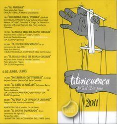 Titiricuenca 2011 del 3 al 12 de Junio organizado por la Asociación Amigos del Teatro de Cuenca Programa y grupos participantes #Cuenca #Teatro #Titeres #AsociacionAmigosTeatroCuenca