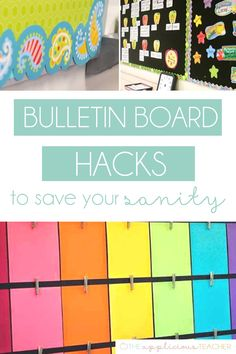 Some of the best hacks for bulletin boards in your classroom!