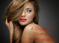 A Guide to Glamour Photography | Backdrop Express Photography Blog