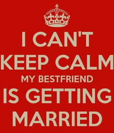 My best friend is getting married!!! @Maria Canavello Mrasek Canavello Mrasek Torres