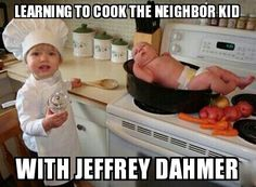 Dark humor/Jeffrey Dahmer