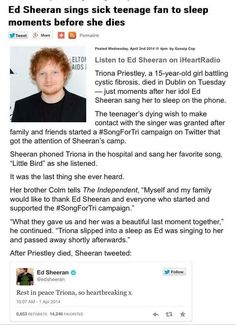 Ed Sheeran is a real angel. That gives me goosebumps. <3