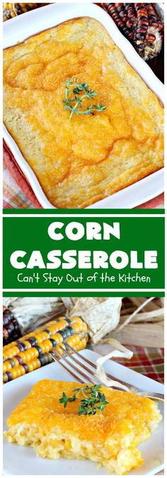 Delicious corn casserole recipe using Jiffy corn muffin mix, creamed corn, whole kernel corn, cheese and sour cream in a souffle-type dish. This side dish is terrific for company or holiday dinners like Thanksgiving, Christmas or Easter. Easy Corn Casserole, Vegetable Casserole, Casserole Dishes, Casserole Recipes, Corn Recipes, Side Dish Recipes, Canned Vegetable Recipes, Veggie Recipes, Beef Recipes