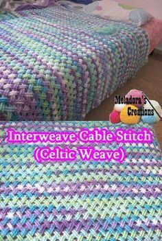 Interweave Cable Stitch (Celtic Stitch) - Free Crochet Pattern by Meladora's Creations