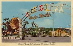 Postcard - Goofy Golf at Panama City Beach, Florida. Built by concrete genius Lee Koplin in Still in operation today this shot was taken in Unique golf products Panama City Beach Florida, Old Florida, Vintage Florida, Panama City Panama, Florida Vacation, Cruise Vacation, Disney Cruise, Dubai Golf, Cities