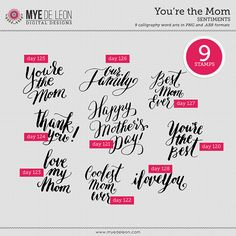 Quality DigiScrap Freebies: You're the Mom word art freebie from Mye De Leon