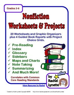 This packet is designed to help your students get more out of their nonfiction reading. Most of the 34 pages in this bundle are worksheets or graphic organizers that can be used at various times while reading a nonfiction book. There are also guided book reports, independent projects and assessments.  $