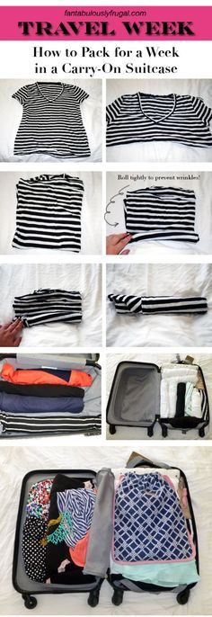How to Pack for a Week in a Carry-On Suitcase; probably could have used this before I started packing for Camp Manitou