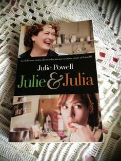 """[...] Non domandarci la formula che mondi possa aprirti [...]: """"Julie&Julia"""", Julie Powell - Blogger per caso... #letturesconclusionate"""