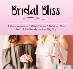 Bridal Bliss eBook  8 week fitness & nutrition guide to get you event ready!  AVAILABLE NOW! #oliviaretterfitness #bridalblissbabe