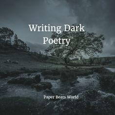 Writing Dark Poetry