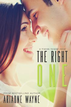 Toot's Book Reviews: Cover Reveal & Free Book: The Right One (Friends #4) by Ariadne Wayne
