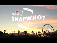 Heineken | SnapWho? at Coachella 2014  http://www.fastcocreate.com/3033793/how-12-brands-used-snapchat