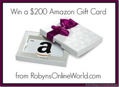 Win a $200 Amazon Gift Card from RobynsOnlineWorld.com - It is my way of thanking my readers!