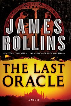 Goodreads | The Last Oracle (Sigma Force, #5) by James Rollins — Reviews, Discussion, Bookclubs, Lists