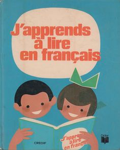 Grange, Cherel, J'apprends à lire en français (1976) How To Speak French, Learn French, Foreign Language Teaching, Work On Writing, French Expressions, Early Readers, French Lessons, Homeschool, Learning
