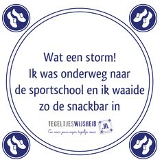 I think the plug of my bed – Tile – Tegeltjeswijsheid. Fox Sport, Fitness Snacks, Dutch Quotes, Cartoon Jokes, Daily Quotes, Slogan, Life Lessons, Wise Words, Texts
