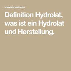 Definition Hydrolat, was ist ein Hydrolat und Herstellung. Kraut, Knowledge