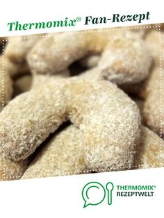 Vanilla crescents-Vanillekipferl Vanilla biscuits from Schirmle. A Thermomix ® recipe from the category baking sweet www.de, the Thermomix ® community. Vanilla Biscuits, 7up Pound Cake, German Cookies, Cake Recipes From Scratch, Food Cakes, Food Processor Recipes, Food And Drink, Yummy Food, Snacks